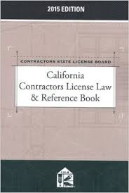 California Contractors License Law & Reference Book (2015)