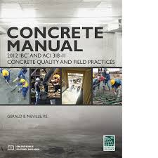 Concrete Manual Based on the 2012