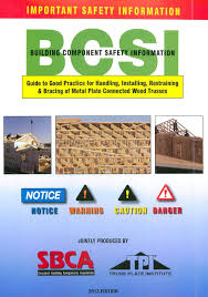 Guide to Handling, Installing, Bracing Wood Trusses