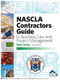 NASCLA Contractors Guide to Business Law & Project Management. New Jersey 1st Edition