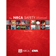 The NRCA Safety Manual