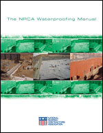 The NRCA Waterproofing Manual