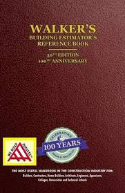 Walker's Building Estimator's Reference Book 30th eidtion